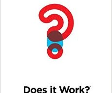 <i>Does It Work?</i> Focuses on Digital Marketing Effectiveness and Much More